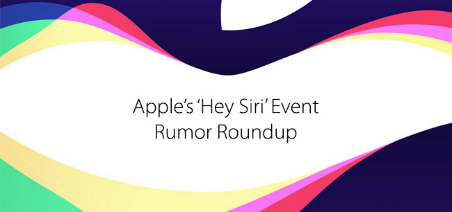 Apple-Hey-Siri-September-9-Event-Rumors-Roundup